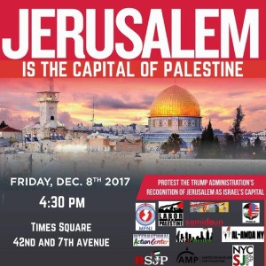 """Official flyer for protest, posted by the Palestinian Community Center in the public Facebook page """"Emergency rally: Jerusalem is the capital of Palestine"""" on December 6, 2017."""